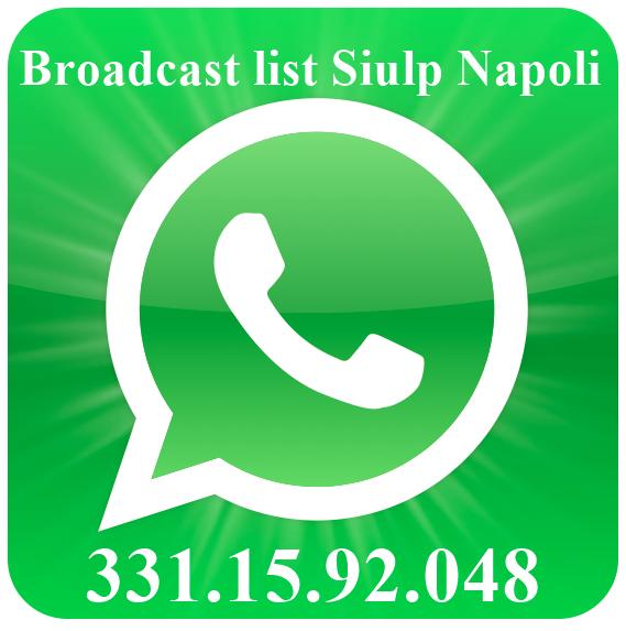 Broadcast list WhatsApp Siulp Napoli
